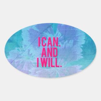 ¡Puedo y lo voy a hacer! Pegatina Ovalada