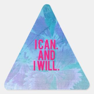¡Puedo y lo voy a hacer! Pegatina Triangular