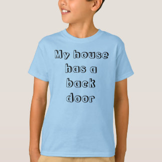 Puerta de atrás, puerta principal camiseta