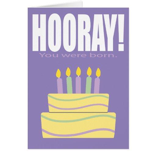 Púrpura Hooray usted era tarjeta de cumpleaños
