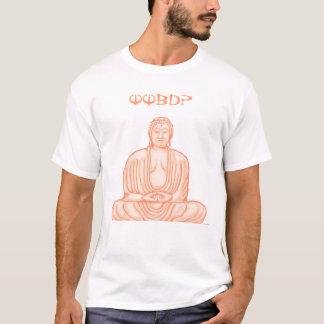 ¿Qué Buda haría? Camiseta