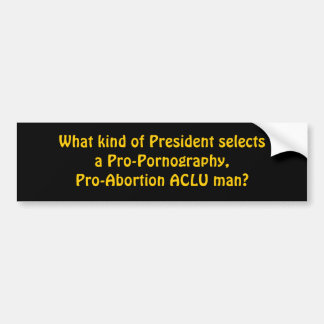 Qué clase de presidente selecciona un Favorable-Po Pegatina Para Coche
