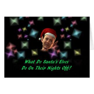 Qué hacen los duendes de Santa hacen… Tarjeta De Felicitación