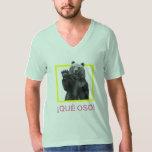 ¡¡Que Oso! Camiseta