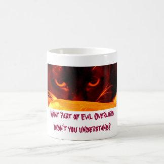¿Qué parte del Overlord malvado usted no entendía? Taza De Café