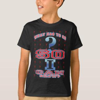 Qué puede yo hacer camiseta