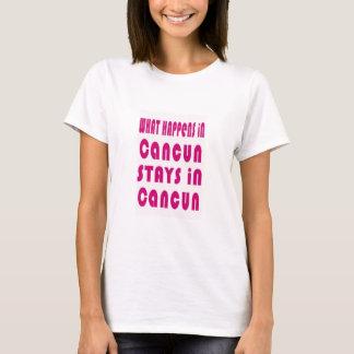 Qué sucede en Cancun, permanece en Cancun Camiseta