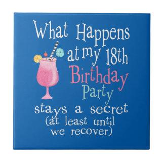 Qué sucede en mi décimo octavo cumpleaños azulejo cuadrado pequeño