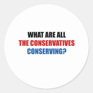 ¿Qué todos los conservadores están conservando? Etiquetas Redondas