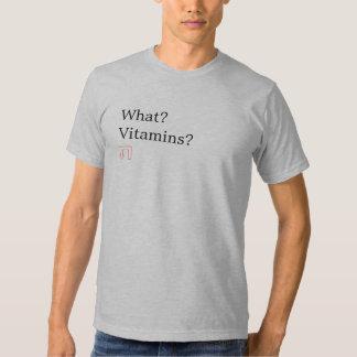 ¿Qué? ¿Vitaminas? Camisa