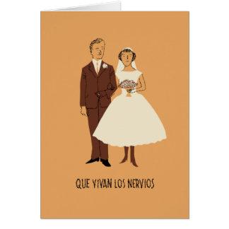 QUE VIVAN LOS NERVIOS. Tarjeta de boda