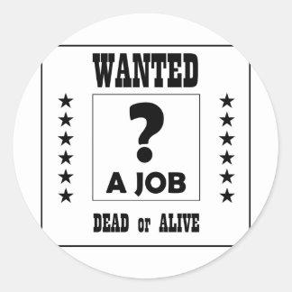 ¡Querido… un trabajo! Etiquetas Redondas