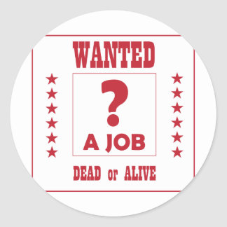 ¡Querido… un trabajo! Etiqueta Redonda