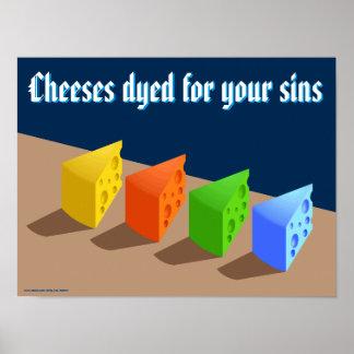 Quesos teñidos para sus pecados impresiones