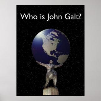 ¿Quién es Juan Galt? - Atlas con el globo Póster