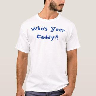 ¡Quién es su carrito?! Camiseta