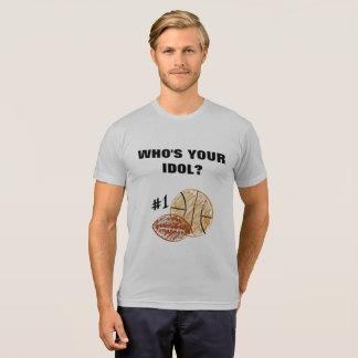 """""""Quién es su ídolo?"""" (imagen adaptable) Camiseta"""