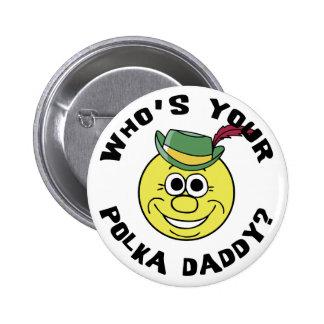 ¿Quién es su papá de la polca? Pin