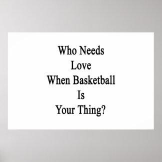 Quién necesita amor cuando el baloncesto es su póster