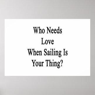 Quién necesita amor cuando la navegación es su póster
