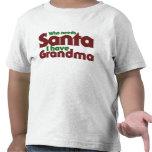 Quién necesita Santa yo tenga la abuela Camisetas