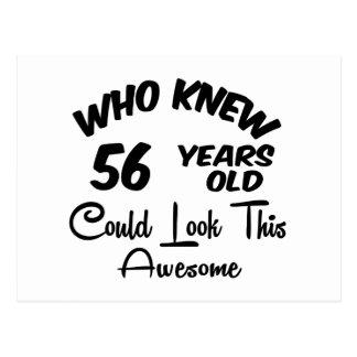 Quién sabía 56 años. tarjeta postal