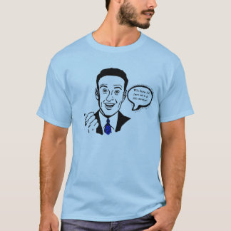 ¿Quién sabía que resultaría ser éste Camiseta