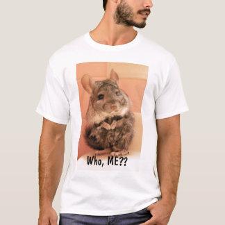 ¿Quién, YO?? Camiseta