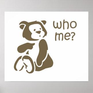 Quién yo poster del oso de peluche del dibujo