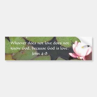 Quienquiera no ama no conoce a dios. 4:8 de Juan Pegatina De Parachoque