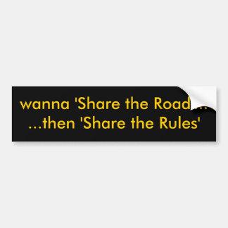 """quiera """"compartir el camino"""" ...... entonces 'comp pegatina para coche"""
