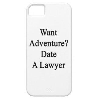Quiera la fecha de la aventura un abogado iPhone 5 protectores