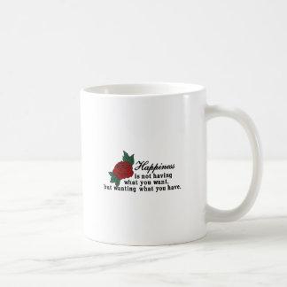 Quiera lo que usted tiene taza básica blanca