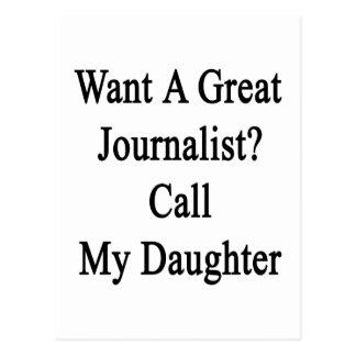 Quiera una gran llamada del periodista mi hija postal