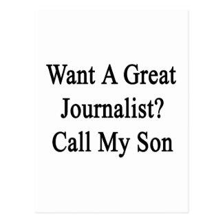 Quiera una gran llamada del periodista mi hijo postal