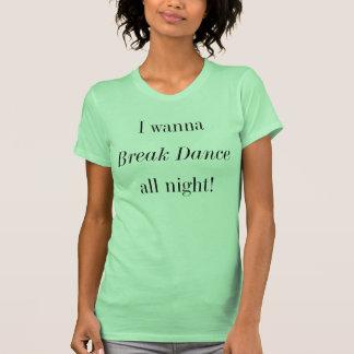 Quiero a la danza de rotura toda la camisa de la