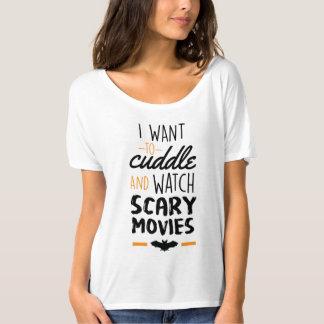 Quiero abrazar y mirar películas asustadizas camiseta
