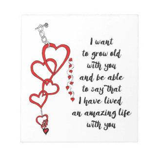 Quiero crecer viejo con usted bloc de notas