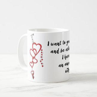Quiero crecer viejo con usted taza de café