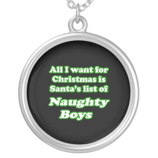 Quiero la lista de Santa de muchachos traviesos Joyeria Personalizada