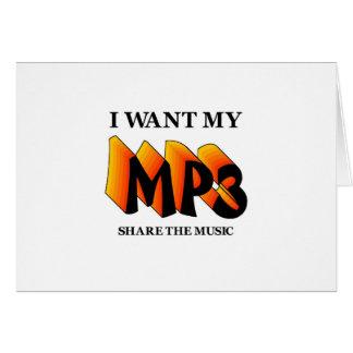 Quiero mi MP3 Tarjeta De Felicitación