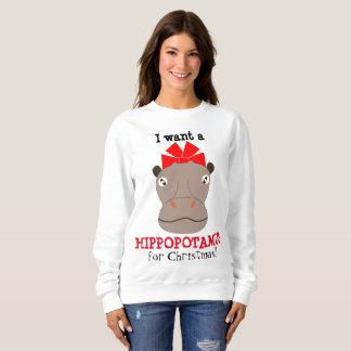 ¡Quiero un Hippopotamus para el navidad! Sudadera
