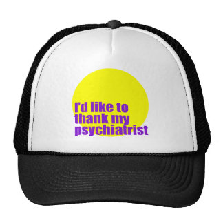 Quisiera agradecer a mi psiquiatra gorros bordados