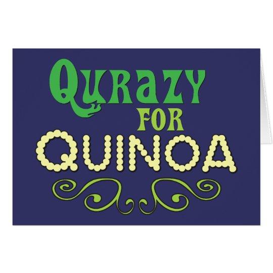 Qurazy para el © de la quinoa - lema divertido de tarjeta pequeña