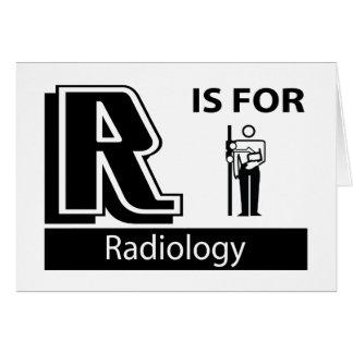 R está para la radiología felicitaciones