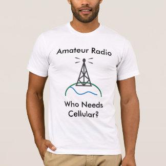 Radio aficionada - quién necesita celular camiseta