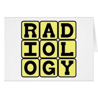 Radiología, el estudio de la proyección de imagen  tarjeton