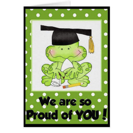 Rana de la graduación somos orgullosos de usted ta tarjetón