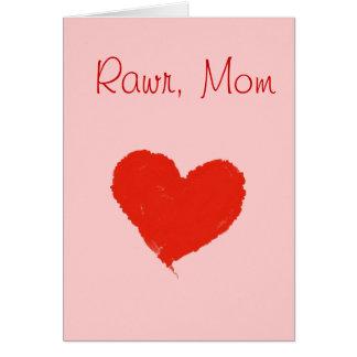 Rawr, mamá tarjeta de felicitación