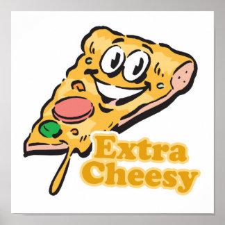 Rebanada caseosa adicional de la pizza poster